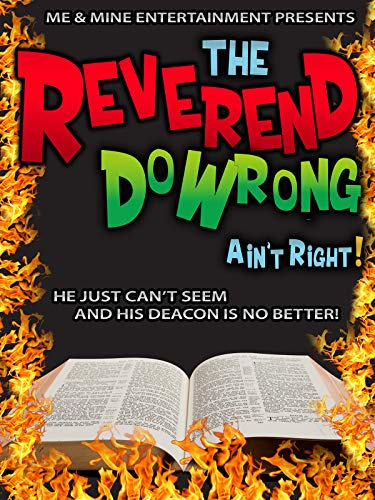 The Reverend DoWrong Ain't Right