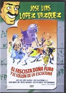 El Fascista Doña Pura Y El Fol [DVD]
