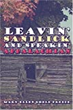 Leavin' Sandlick and Speakin' Appalachian, Mary Preece, 1424183146