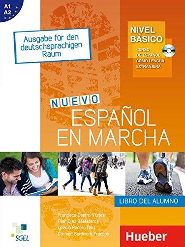 Nuevo Español en marcha – Nivel básico: Curso de español como lengua extranjera.Ausgabe für den deutschsprachigen Raum / Kursbuch mit Audio-CD