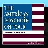 The American Boy Choir On Tour