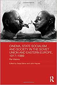 cinema state socialism and society in the soviet union and eastern europe 1917 1989 re. Black Bedroom Furniture Sets. Home Design Ideas