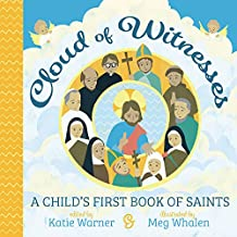 Cloud of Witnesses: A Child's First Book of Saints