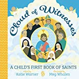 #4: Cloud of Witnesses: A Child's First Book of Saints