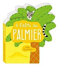 A l'abri du palmier par Chloé du Colombier