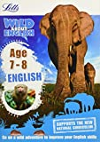 Letts Wild About ― English Age 7-8 (Letts Wild About Learning)