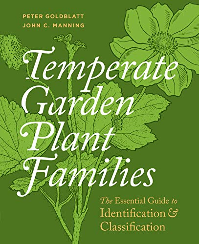 (Temperate Garden Plant Families: The Essential Guide to Identification and Classification )