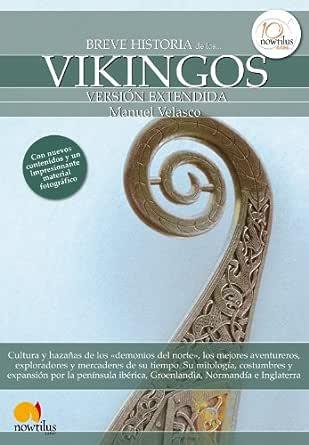 Breve historia de los vikingos eBook: Velasco, Manuel: Amazon.es: Tienda Kindle