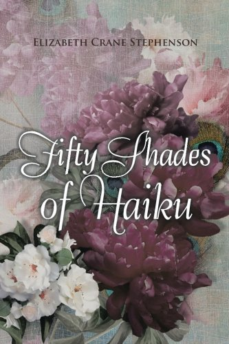 Fifty Shades of Haiku by AuthorHouse