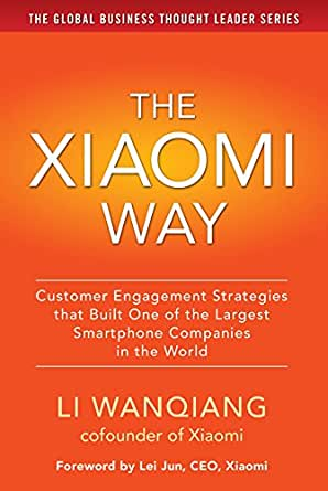 The Xiaomi Way Customer Engagement Strategies That Built One of ...
