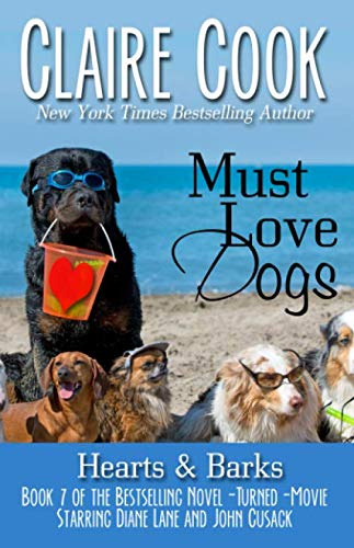 Image of Must Love Dogs: Hearts & Barks: (Book 7)