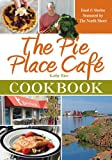 The Pie Place Café Cookbook, Kathy Rice, 1938229045