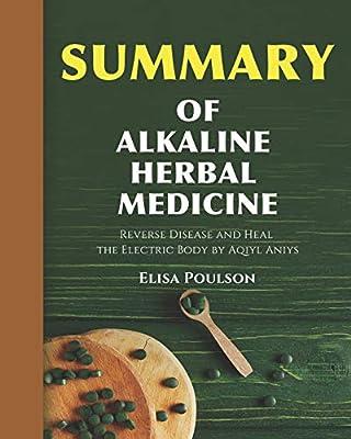 Amazon com: Summary Of Alkaline Herbal Medicine: Reverse