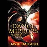 A Dance of Mirrors: Shadowdance | David Dalglish