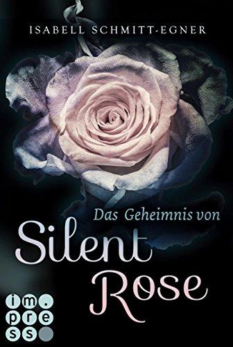 Das Geheimnis von Silent Rose (German - Rose Ab Heart