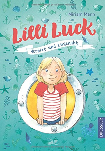Lilli Luck: Vernixt und zugenäht