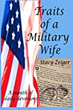 Traits of a Military Wife, Stacy Zeiger, 1490907866