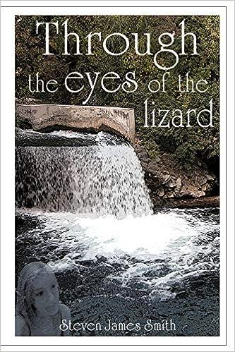 Through the Eyes of the Lizard: Amazon.es: Smith, Steven James: Libros en idiomas extranjeros