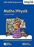 MEDI-LEARN Skriptenreihe 2015/16: Mathe/Physik im Paket: In 30 Tagen durchs schriftliche und mündliche Physikum