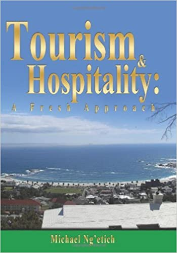 Book Tourism & Hospitality: A Fresh Approach by Michael Ng'etich (2014-04-17)