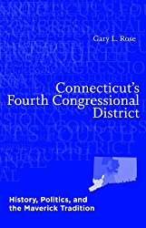 Connecticut's Fourth Congressional District: History, Politics, and the Maverick Tradition
