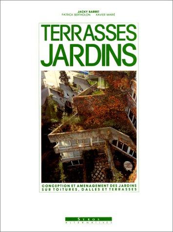 Terrasses, jardins