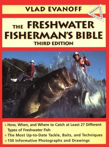 The Fresh-water Fisherman's Bible -  Evanoff, Vlad, Illustrated, Paperback