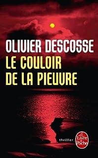 Le couloir de la pieuvre, Descosse, Olivier