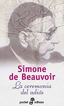 La ceremonia del adios par Beauvoir
