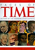 img - for Faces of Time: 75 Years of Time Magazine Cover Portraits book / textbook / text book