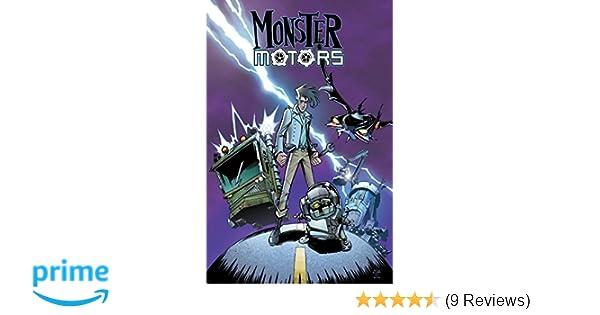 Monster Motors Brian Lynch Nick Roche 9781631403378 Amazon Com