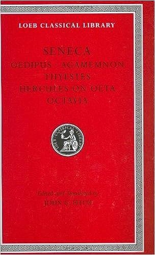 Tragedies: Oedipus, Agamemnon, Thyestes, Hercules on Oeta