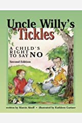 Uncle Willy's Tickles: A Child's Right to Say No Paperback