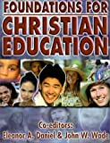 Foundations for Christian Education