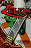 The Legend of Zelda: A Link to the Past: Unauthorized Game Secrets (Secrets of the Games Series)