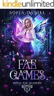 Fae Games: A Reverse Harem Paranormal Bully Romance (Royal Fae Academy Book 2)