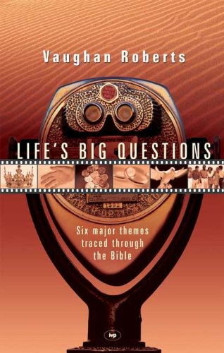 Download Life's Big Questions: Six Major Themes Traced Through the Bible pdf epub
