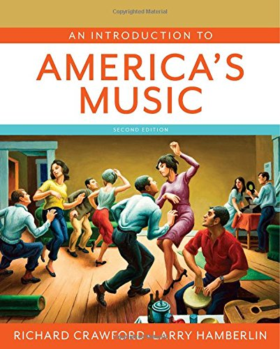 An Introduction to America's Music (Second Edition) (Save America Now)