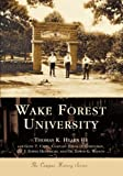 img - for Wake Forest University (NC) (College History Series) by Thomas K. Hearn III (2004-03-16) book / textbook / text book