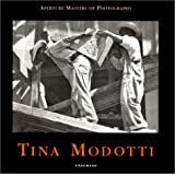 Tina Modotti (Aperture Masters of Photography)