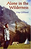 Alone in the Wilderness, Hap Gilliland, 0879612576