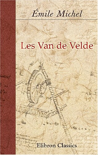Les Van de Velde (French Edition) by Adamant Media Corporation