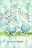 Another Goose Rhyme, Flo Ellingsen, 1403352836