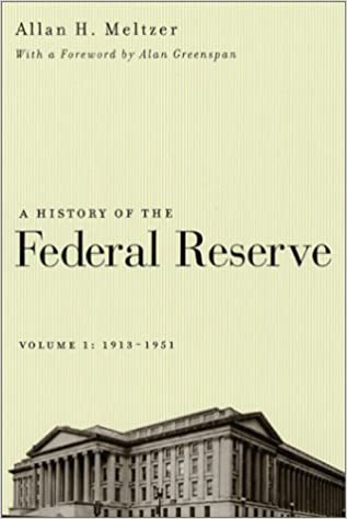 A History of the Federal Reserve: 1913-1951 v. 1