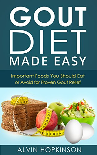 Gout diet made easy important foods you should eat or avoid for gout diet made easy important foods you should eat or avoid for proven gout relief forumfinder Choice Image
