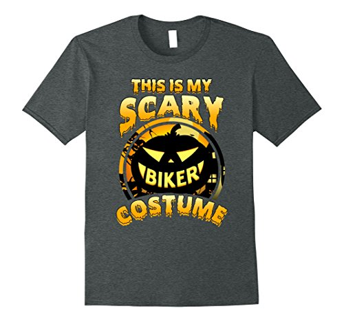 Mens This Is My Scary Biker Costume Halloween Gift T-shirt 2XL Dark Heather