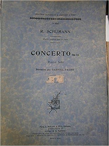 En ligne Concerto Op : 54. Piano solo. Révision par Gabriel Fauré. A. Durand N° 9547. Editions A. Durand et fils. 1918. Partition. Broché. 48 pages. Couverture légèrement défraîchie. Premières pages légèrement brunies. (Partition, Musique, Piano) pdf, epub ebook