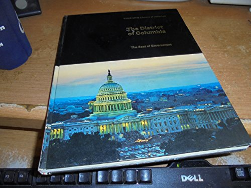 The District of Columbia : the seat of government (Time-Life library of America)