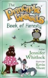 The Principle Woods Book of Honesty, Jennifer Whitlock, 0970060165