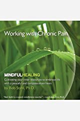 Working with Chronic Pain (Mindful Healing) Audio CD